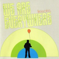 Purchase Fireworks - We Are Everywhere