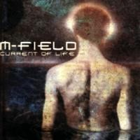Purchase M-Field - Current Of Life