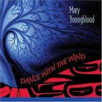 Purchase Mary Youngblood - Dance with the Wind