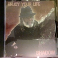 Purchase Shadow - Enjoy Your Life-Proper-Retail-CD