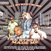 Purchase VA - DJ Street Boss-The Streetz Made Me Bootleg