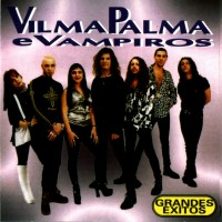 Purchase Vilma Palma e vampiros - grandes exitos