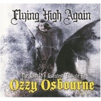 Purchase VA - Flying High Again (The World's Greatest Tribute To Ozzy Osbourne)
