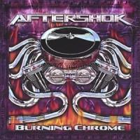 Purchase Aftershok - Burning Chrome