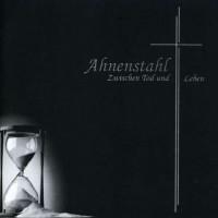 Purchase Ahnenstahl - Zwischen Tod Und Leben