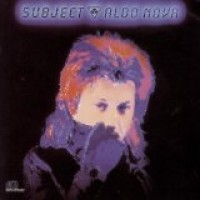 Purchase Aldo Nova - Subject