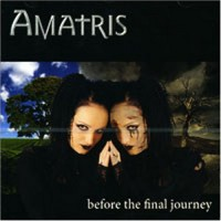 Purchase Amatris - Before The Final Journey