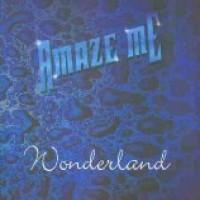 Purchase Amaze Me - Wonderland