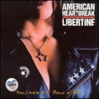 Purchase American Heartbreak - You Can't Kill Rock 'n' Roll