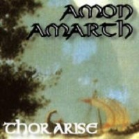 Purchase Amon Amarth - Thor Arise