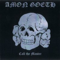 Purchase Amon Goeth - Call The Master