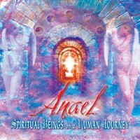 Purchase Anael - Spiritual Beings on a Human Journey