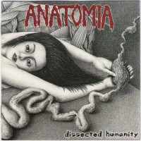 Purchase Anatomia - Dissected Humanity