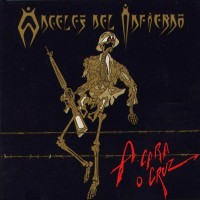 Purchase Angeles Del Infierno - A Cara O Cruz