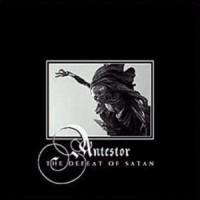 Purchase Antestor - The Defeat Of Satan