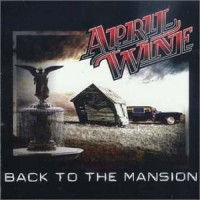 Purchase April Wine - Back To The Mansion