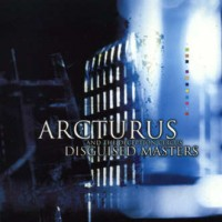 Purchase Arcturus & The Deception Circus - Disguised Masters