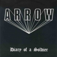 Purchase Arrow - Diary Of A Soldier