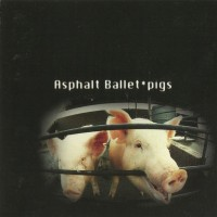 Purchase Asphalt Ballet - Pigs
