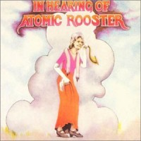 Purchase Atomic Rooster - In Hearing Of Atomic Rooster