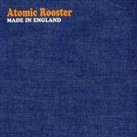 Purchase Atomic Rooster - Made In England