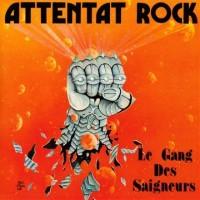 Purchase Attentat Rock - Le Gang Des Saigneurs