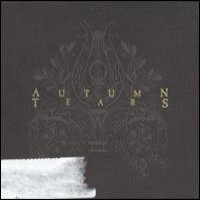 Purchase Autumn Tears - Love Poems For Dying Children... Act 2