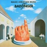 Purchase Badfinger - Magic Christian Music
