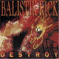 Purchase Balistik Kick - Destroy