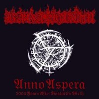 Purchase Barathrum - Anno Aspera 2003 Years After Bastard's Birth