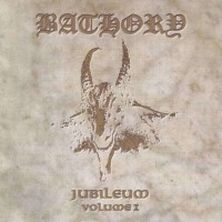 Purchase Bathory - Jubileum I