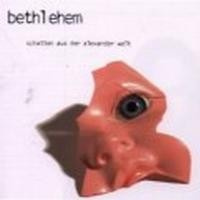 Purchase Bethlehem - Schatten Aus Der Alexander Welt