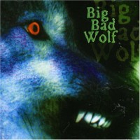 Purchase Big Bad Wolf - Big Bad Wolf