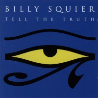 Purchase Billy Squier - Tell The Truth