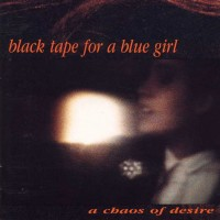 Purchase Black Tape For A Blue Girl - A Chaos Of Desire
