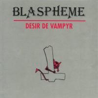 Purchase Blaspheme - Desir De Vampyr