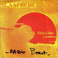 Purchase Blaspheme - Vivre Libre