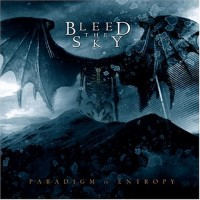 Purchase Bleed the Sky - Paradigm In Entropy