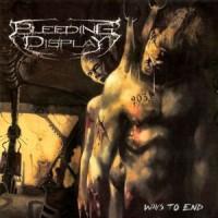 Purchase Bleeding Display - Ways To End
