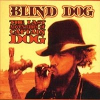 Purchase Blind Dog - The Last Adventures Of Captain Dog