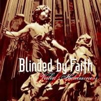 Purchase Blinded By Faith - Veiled Hideousness
