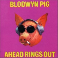 Purchase Blodwyn Pig - Ahead Rings Out