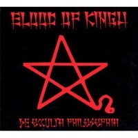 Purchase Blood Of Kingu - De Occulta Philosophia
