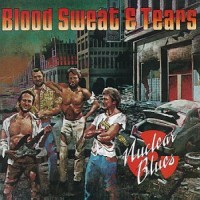 Purchase Blood, Sweat & Tears - Nuclear Blues