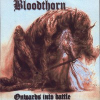 Purchase Bloodthorn - Onwards Into Battle