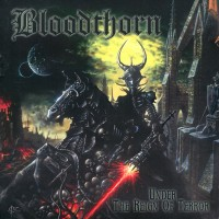 Purchase Bloodthorn - Under The Reign Of Terror