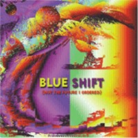 Purchase Blue Shift - Not The Future I Ordered
