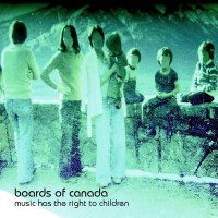 Purchase Boards Of Canada - Music Has The Right To Children