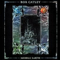 Purchase Bob Catley - Middle Earth