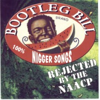 Purchase Bootleg Bill - Rejected By Naacp
